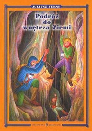 Okładka książki Podróż do wnętrza Ziemi