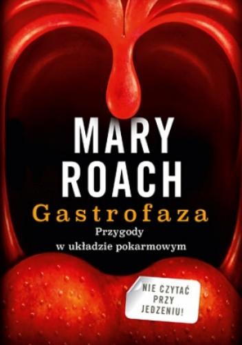 Okładka książki Gastrofaza. Przygody w układzie pokarmowym