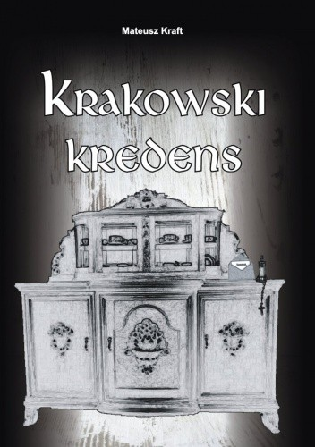 Okładka książki Krakowski kredens