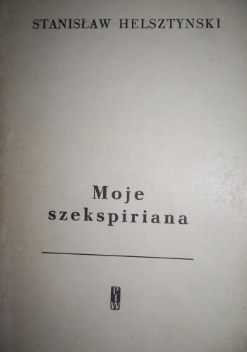Okładka książki Moje szekspiriana