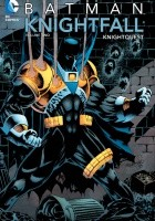 Batman: Knightfall, volume 2. Knightquest