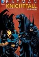 Batman: Knightfall, volume 3. Knightsend