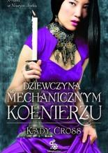 Okładka książki Dziewczyna w mechanicznym kołnierzu