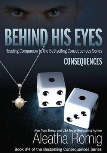 Okładka książki Behind His Eyes - Consequences