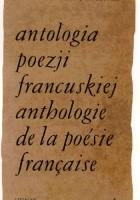 Antologia poezji francuskiej. T. 2, Od Malherbe'a do Chéniera