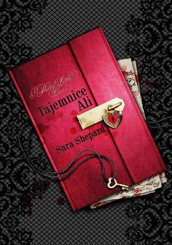 Okładka książki Pretty Little Liars. Tajemnice Ali