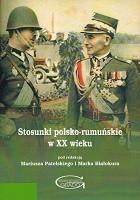 Stosunki polsko-rumuńskie w XX wieku