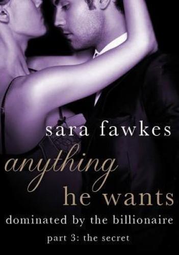 Okładka książki Anything He Wants 3: The Secret