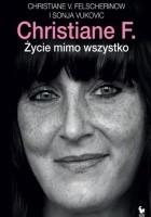 Christiane F. Życie mimo wszystko