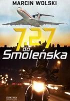 7:27 do Smoleńska