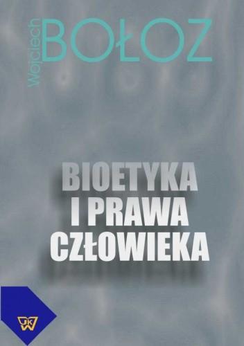 Okładka książki Bioetyka i prawa człowieka.