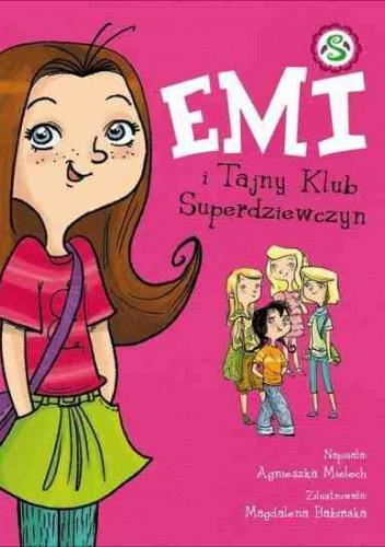 Okładka książki Emi i tajny klub superdziewczyn