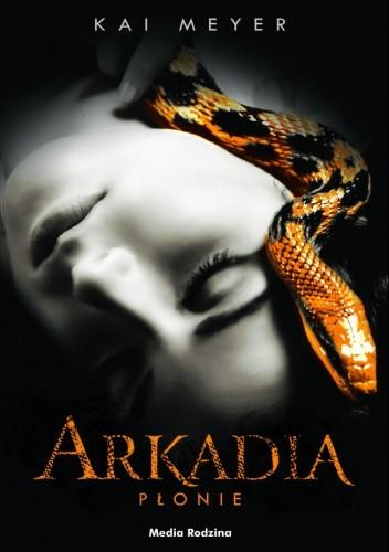 Okładka książki Arkadia płonie