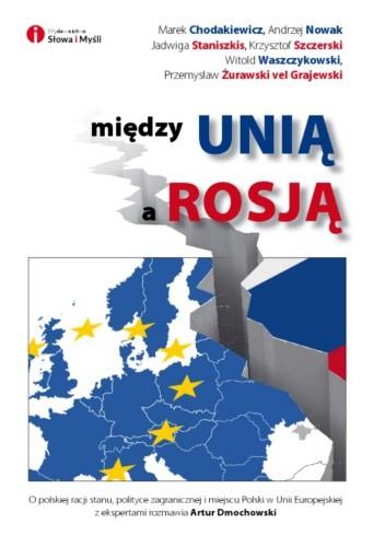 Okładka książki Między Unią a Rosją