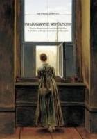 Poszukiwanie wspólnoty. Estetyka dramatyczności a więź międzyludzka w literaturze polskiego romantyzmu (preliminaria)