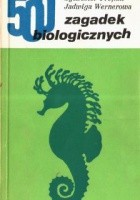 500 zagadek biologicznych