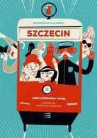Szczecin. Przewodnik dla dzieci
