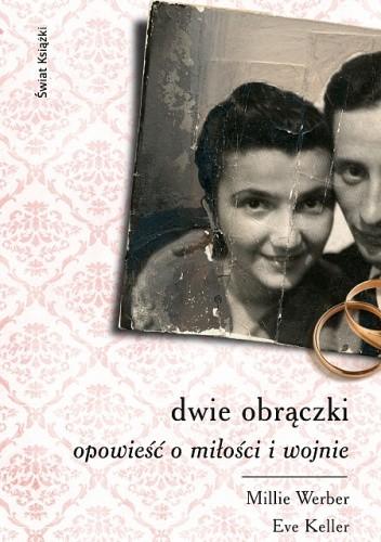 Okładka książki Dwie obrączki. Opowieść o miłości i wojnie