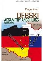 Aksamitny Anschluss. Alternatywa