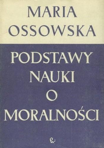 Okładka książki Podstawy nauki o moralności
