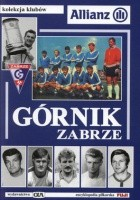 Górnik Zabrze. 60 lat prawdziwej historii 1948 - 2008