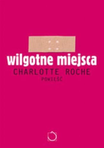 Okładka książki Wilgotne miejsca