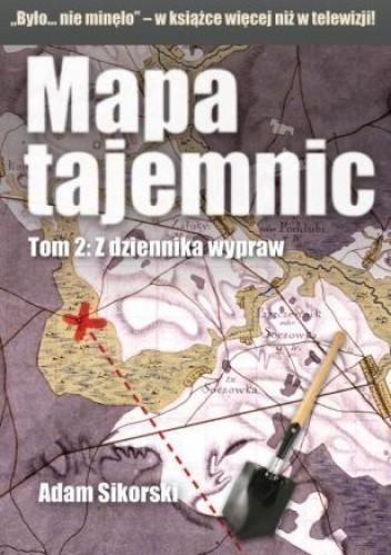 Okładka książki Mapa tajemnic. Tom 2: Z dziennika wypraw
