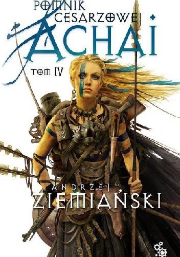 Okładka książki Pomnik Cesarzowej Achai - Tom IV