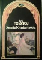 Sonata Kreutzerowska. Opowiadania wybrane