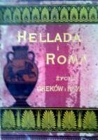 Hellada i Roma. Życie Greków i Rzymian