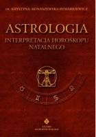 Astrologia - Interpretacja horoskopu.  Tom I