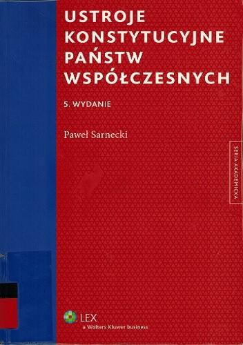 Okładka książki Ustroje konstytucyjne państw współczesnych