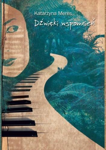 Okładka książki Dźwięki wspomnień