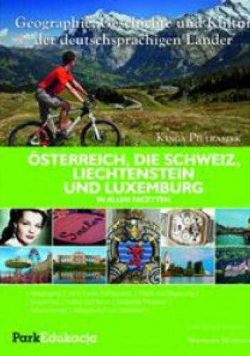 Okładka książki Ősterreich, die Schweiz, Liechtenstein und Luxemburg in allen Facetten