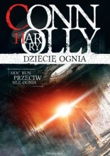 Dziecię ognia - Harry Connolly