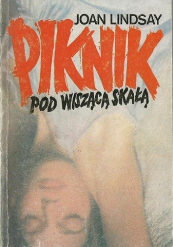 Okładka książki Piknik pod Wiszącą Skałą