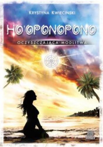 Okładka książki Ho'oponopono. Oczyszczająca modlitwa