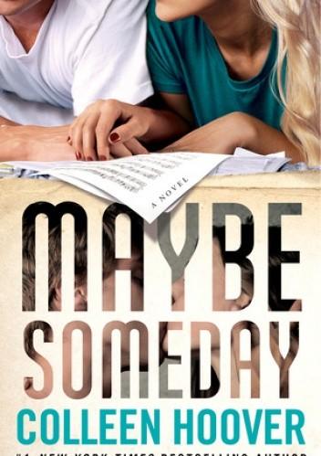 Okładka książki Maybe Someday