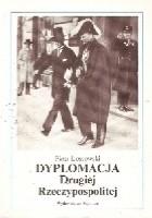 Dyplomacja Drugiej Rzeczpospolitej: z dziejów polskiej służby dyplomatycznej
