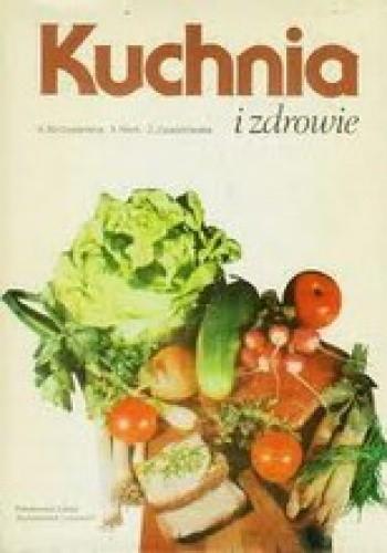 Okładka książki Kuchnia i zdrowie.