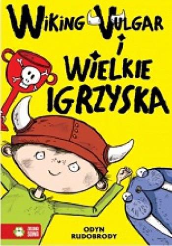 Okładka książki Wiking Vulgar i wielkie igrzyska cz. 2