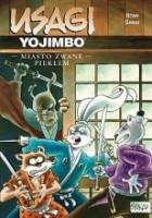 Usagi Yojimbo: Miasto zwane Piekłem