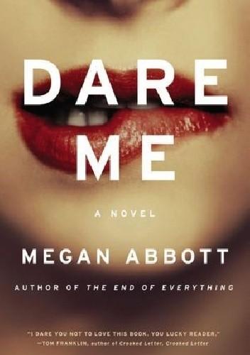 Okładka książki Dare Me