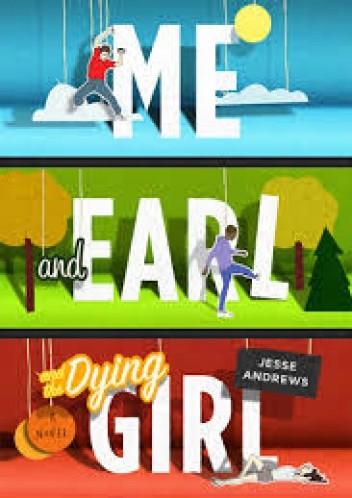 Okładka książki Me and Earl and The Dying Girl