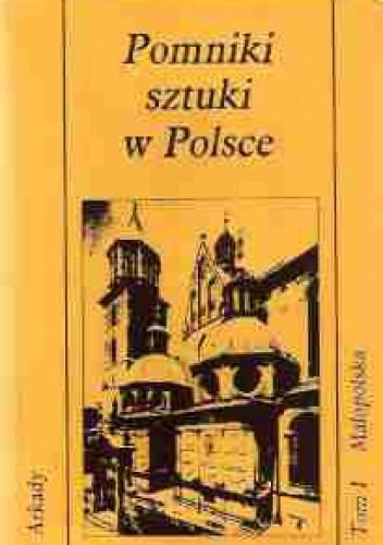 Okładka książki Pomniki sztuki w Polsce. Małopolska