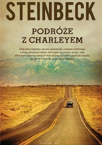 Okładka książki Podróże z Charleyem. W poszukiwaniu Ameryki