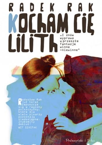Okładka książki Kocham cię, Lilith