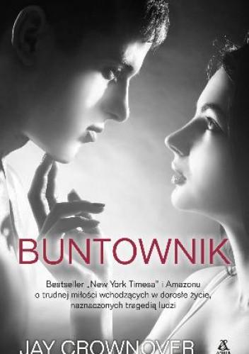 Buntownik - Jay Crownover