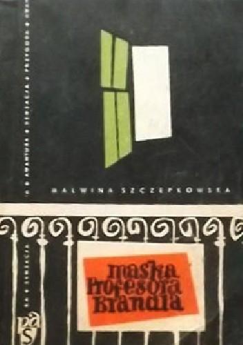 Okładka książki Maska Profesora Brandla