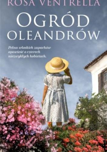 Okładka książki Ogród oleandrów